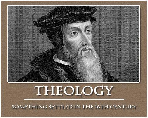 Theologie: Etwas, das im 16. Jahrhundert erledigt wurde