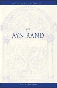 Gotthelf On Ayn Rand
